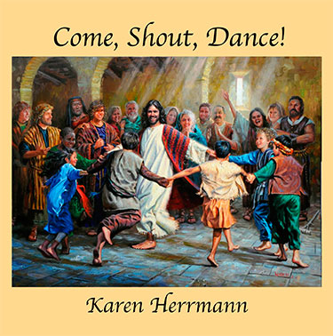 Karen Herrmann - Come Shout Dance CD